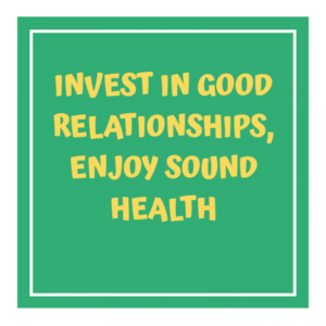 RELATIONSHIP AND HEALTH